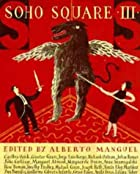 Soho Square Three (Bk. 3) by Alberto Manguel