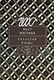 Walt Whitman: Whitman (Bloomsbury Poetry Classics)