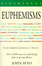 Euphemisms by John Ayto