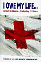 I Owe My Life to You (Red Cross) by Pauline…
