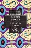 Brooke, Rupert: Rupert Brooke: Selected Poems (Poetry Classics)