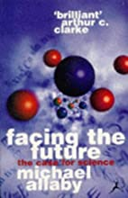 Facing the Future by Michael Allaby