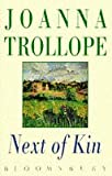 Trollope, Joanna: Next of Kin