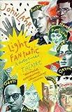 JOHN LAHR: LIGHT FANTASTIC