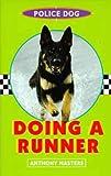 Masters, Anthony: Police Dog: Bk.2