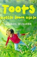 Toots Upside Down Again by Carol Hughes
