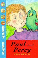 Paul and Percy (Best Pets) by Mary Hooper