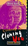Masters, Anthony: Cloning Me, Cloning You (Weird World)