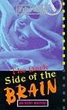 Masters, Anthony: Dark Side of the Brain (Weird World)