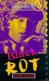 Masters, Anthony: Black Rot (Weird World)