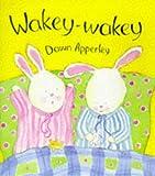 Apperley, Dawn: Wakey-wakey