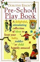 Dorothy Einon's Pre-school Play Book by…