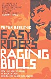 Peter Biskind: Easy Riders, Raging Bulls: How the Sex-drugs-and Rock 'n' Roll Generation Changed Hollywood
