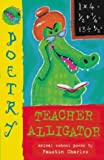 Charles, Faustin: Teacher Alligator
