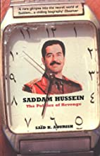Saddam Hussein: The Politics of Revenge by…