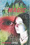 Marianne Curley: Old Magic