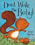 Apperley, Dawn: Dont Wake the Baby