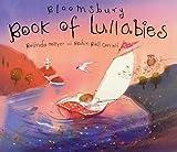 Hollyer, Belinda: The Bloomsbury Book of Lullabies