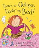 Apperley, Dawn: There's an Octopus Under My Bed! (Bloomsbury Paperbacks)