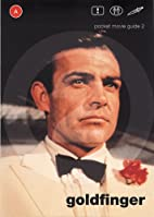 Goldfinger (Pocket Movie Guide) by Adrian…