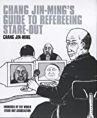 Chang Jin-Ming's Guide to Refereeing…