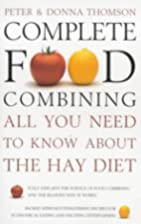 Complete Food Combining by Donna Thomson