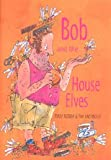 Rodda, Emily: Bob and the House Elves
