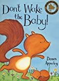 Apperley, Dawn: Don't Wake the Baby (Bloomsbury Paperbacks)