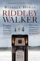 Riddley Walker by Russell Hoban