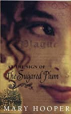 At the Sign of the Sugared Plum by Mary…