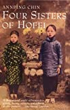 Chin, Ann-ping: Four Sisters of Hofei