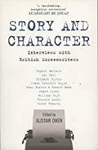 Story and Character: Interviews with British…