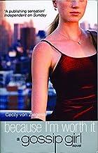 Because Im Worth It 4 (Gossip Girl) by…