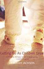 Letting Go as Children Grow: From Early…