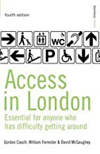 Access in London: A Guide for People Who…