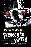 MacPhail, Catherine: Roxy's Baby