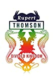 Thomson, Rupert: Divided Kingdom