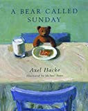 Hack, Axel: Bear Called Sunday