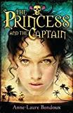 Bondoux, Anne-Laure: The Princess and the Captain