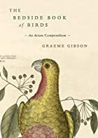 Bedside Book of Birds by Graeme Gibson
