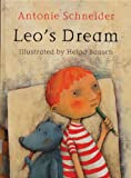 Schneider, Antonie: Leo&#39;s Dream