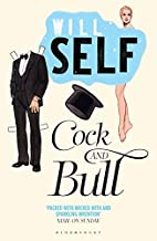 Cock and Bull by Will Self