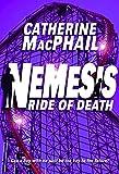 MacPhail, Catherine: Ride of Death (Nemesis)