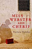 PATRICIA DUNCKER: Miss Webster and Cherif