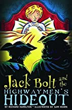 Jack Bolt and the Highwaymen's Hideout by…