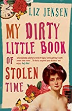 My Dirty Little Book of Stolen Time by Liz…