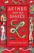 Akimbo and the Snakes by Alexander McCall…