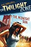 Kneece, Mark: The Midnight Sun (The Twilight Zone)
