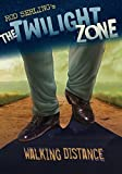 Kneece, Mark: Walking Distance (The Twilight Zone)
