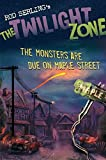 Kneece, Mark: The Monsters are Due on Maple Street (The Twilight Zone)